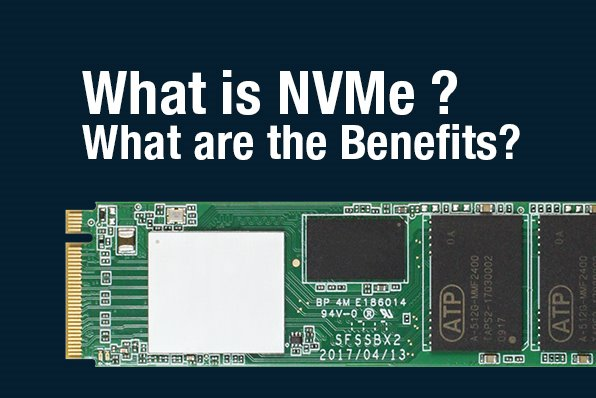 What is NVMe, PCIe & What are the benefits | ATP Electronics