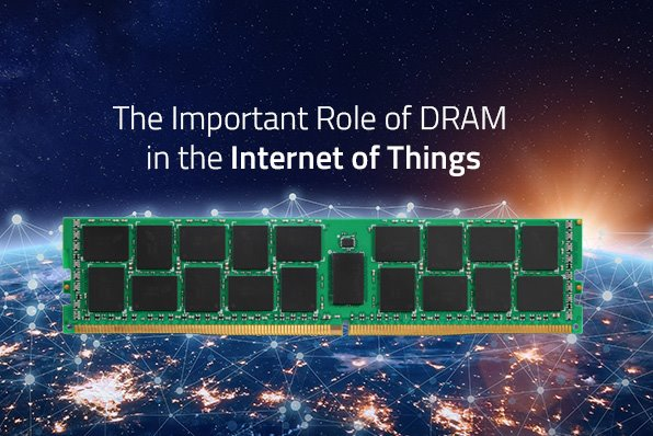 DRAM IoT memory requirements
