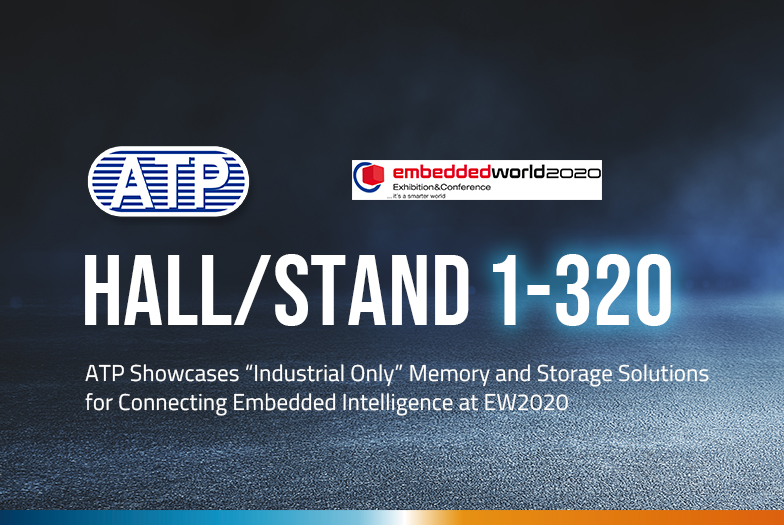 Embedded World 2020 ATP Electronics
